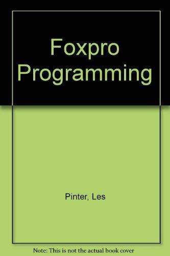 9780830625864: Foxpro Programming