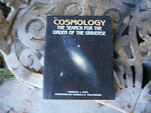 Cosmology : The Search for the Order of the Universe.
