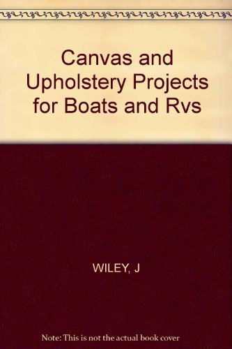 9780830627196: Canvas and Upholstery Projects for Boats and Rvs