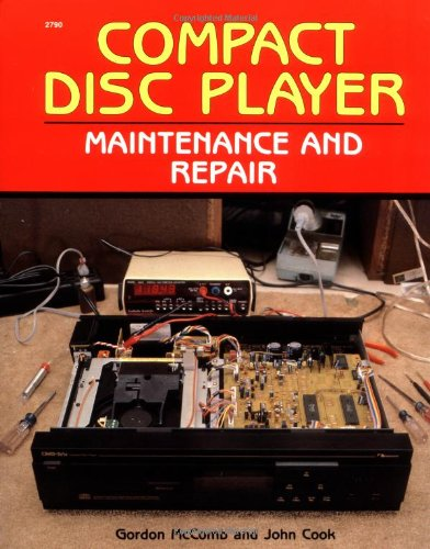 9780830627905: Compact Disc Player Maintenance and Repair