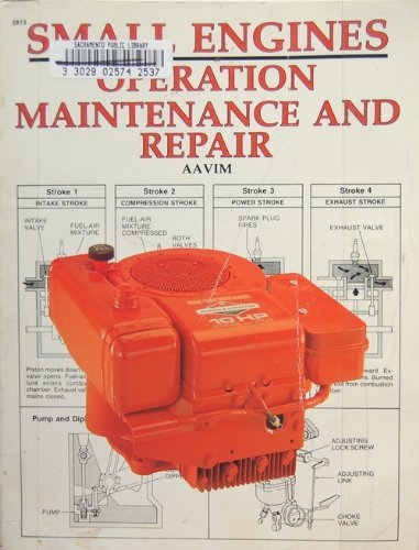 9780830628131: Small Engines: Operation, Maintenance and Repair