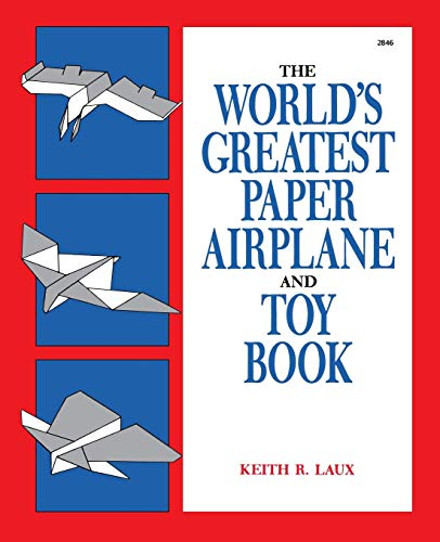 9780830628469: The World's Greatest Paper Airplane and Toy Book