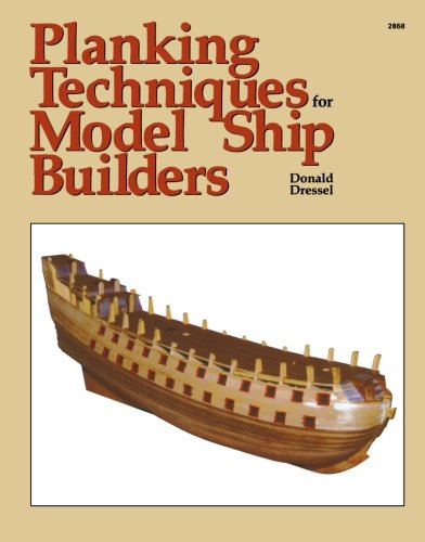9780830628681: Planking Techniques for Model Ship Builders