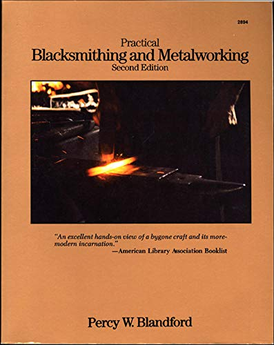 Practical Blacksmithing and Metalworking (9780830628940) by Percy W. Blandford