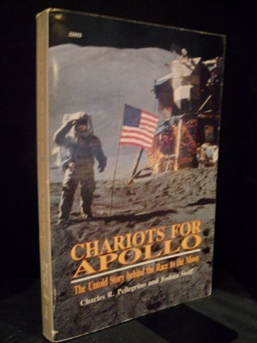 9780830629237: Chariots for Apollo: The Untold Story Behind the Race to the Moon