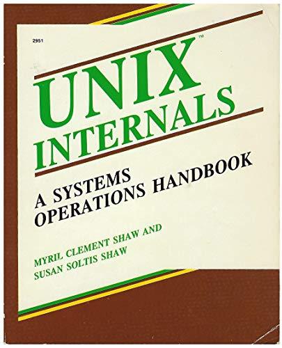 9780830629510: Unix Internals: A Systems Operations Handbook