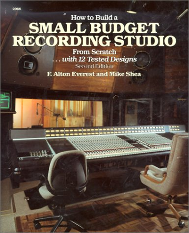 9780830629664: How to Build a Small Budget Recording Studio from Scratch ... With 12 Tested Designs