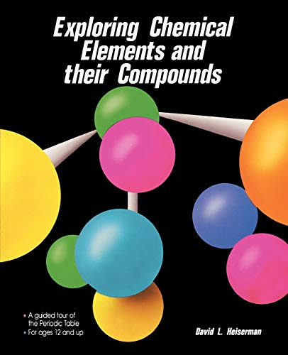 9780830630158: Exploring Chemical Elements and Their Compounds