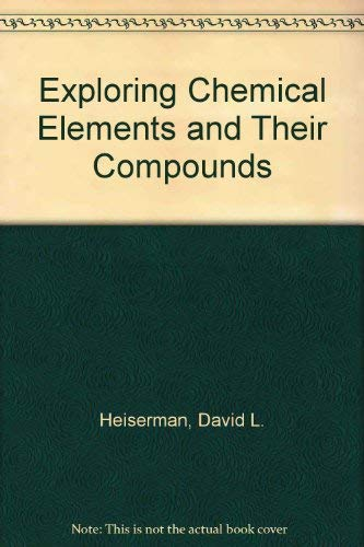 9780830630189: Exploring Chemical Elements and Their Compounds