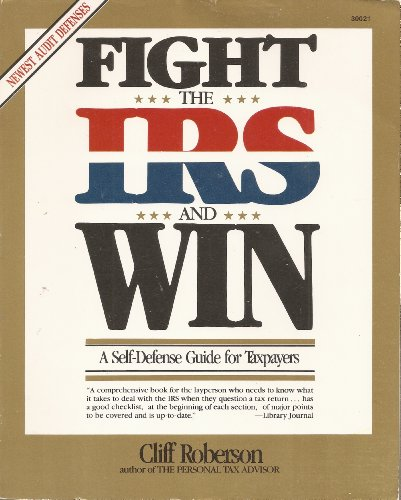 9780830630219: Fight the IRS and Win!: A Self-Defense Guide for Taxpayers