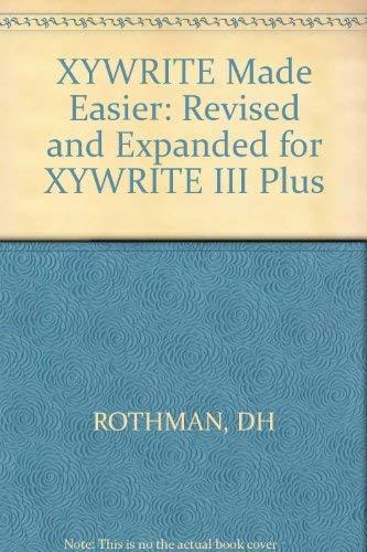 Xywrite Made Easier: Rothman, David H.