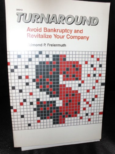 9780830630431: Turnaround: Avoid Bankruptcy and Revitalize Your Company