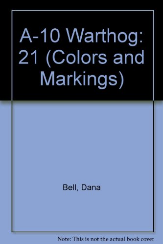 9780830630967: 21: Colors & Markings of the A-10 Warthog - C&M Vol. 24
