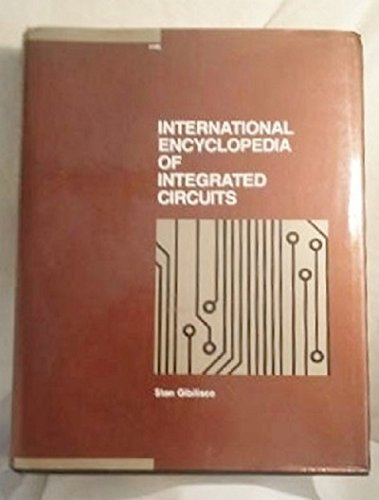 International Encyclopedia of Integrated Circuits