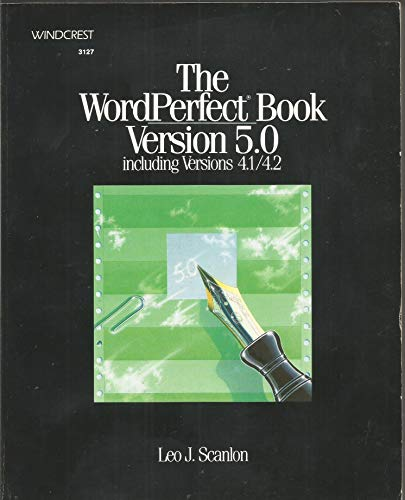 9780830631278: Wordperfect Book Version 5.0 to Include Versions 4.0 4.1 4.2
