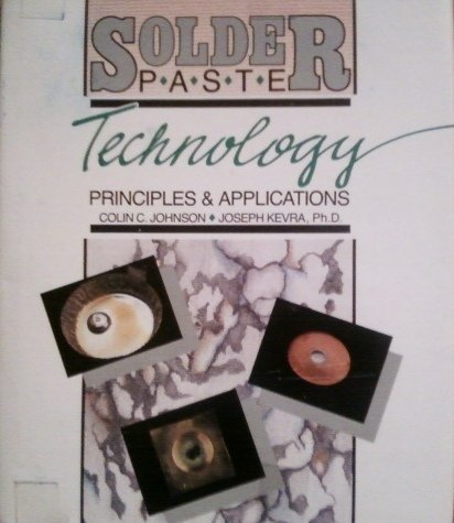 9780830632039: Solder Paste Technology: Principles and Applications
