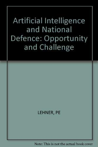 9780830632350: Artificial Intelligence and National Defense: Opportunity and Challenge