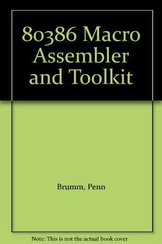 9780830632473: 80386 Macro Assembler and Toolkit