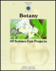 Botany (Science Fair Project Series): Bonnet, Robert L.