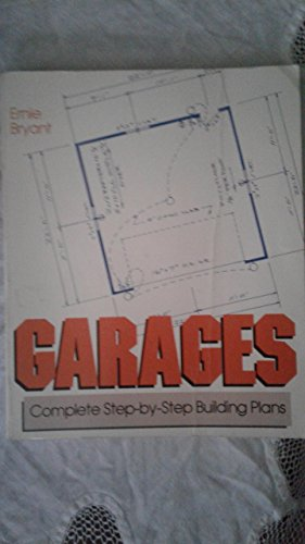 9780830633142: Garages: Complete Step-By-Step Building Plans