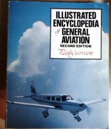 9780830633166: The Illustrated Encyclopedia of General Aviation