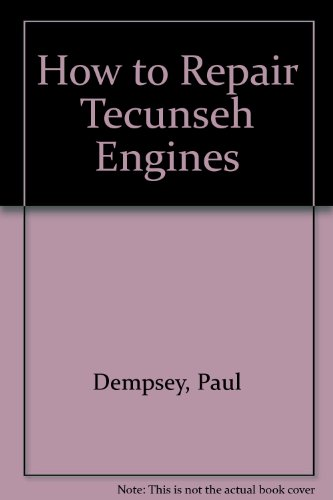 9780830633579: How to Repair Tecumseh Engines