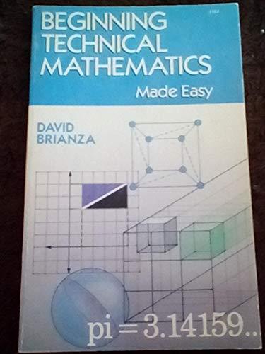 9780830633838: Beginning Technical Mathematics Made Easy