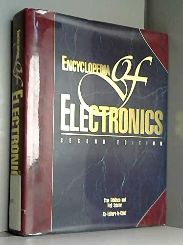 Encyclopedia of Electronics: Stan Gibilisco; Editor-Neil J. Sclater