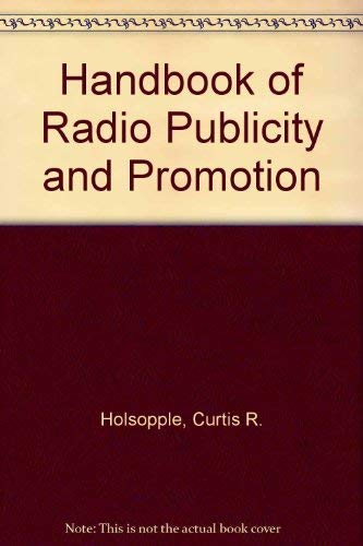 9780830633906: Handbook of Radio Publicity and Promotion