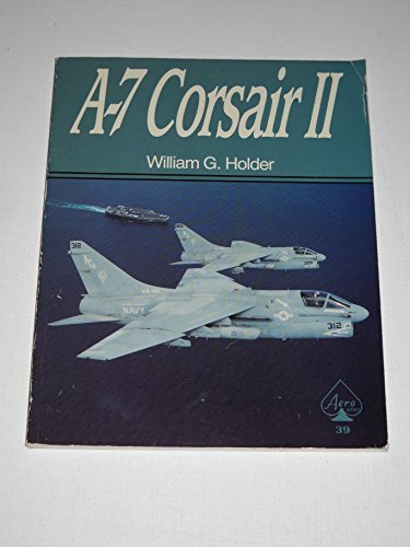 9780830634521: A-7 Corsair II - Aero Series 39
