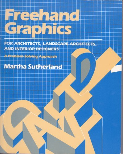 9780830634804: Freehand Graphics for Architects, Landscape Architects, and Interior Designers: A Problem-Solving Approach