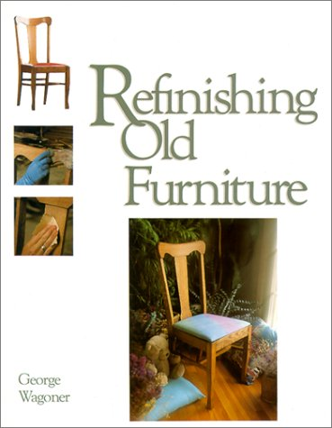 9780830634965: Refinishing Old Furniture