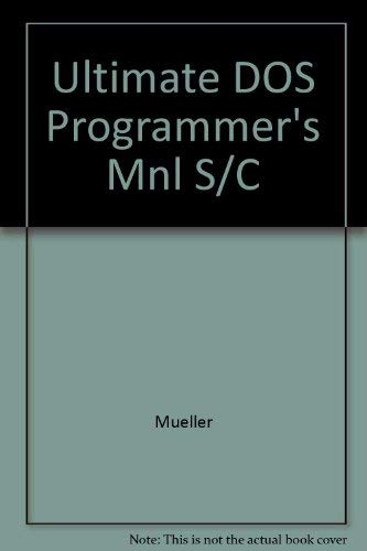 9780830635344: Ultimate DOS Programmer's Mnl S/C