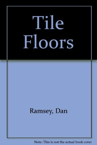 9780830635351: Tile Floors (Second Edition)