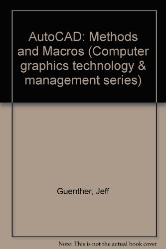 9780830635443: Autocad: Methods and Macros (Computer Graphics Technology and Management Series)