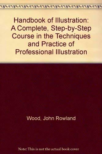Handbook of Illustration: Wood, John Rowland