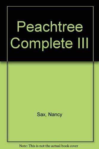 Peachtree Complete III: Sax, Nancy, Dashefsky, Steve H.