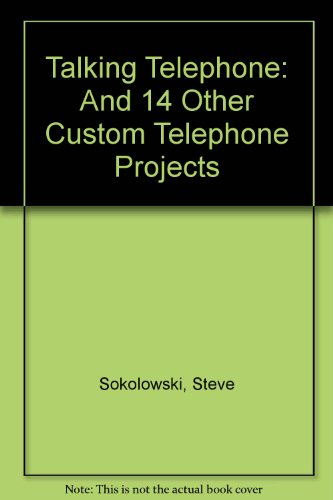 9780830635719: The Talking Telephone and 14 Other Custom Telephone Projects