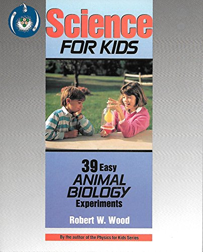 9780830635948: 39 Easy Animal Biology Experiments