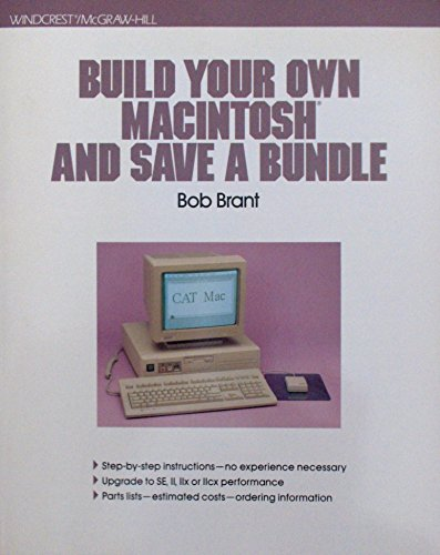 9780830636563: Build Your Own Macintosh and Save a Bundle