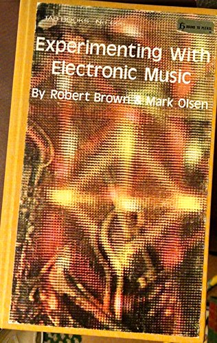 9780830636662: Experimenting With Electronic Music