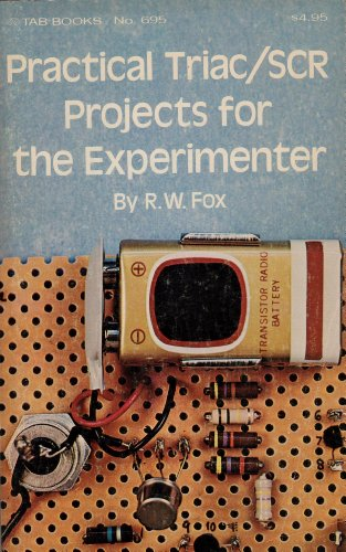 9780830636952: Practical triac/ SCR projects for the experimenter (G/L Tab books)