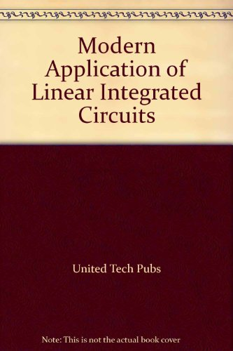 Modern Application of Linear Integrated Circuits