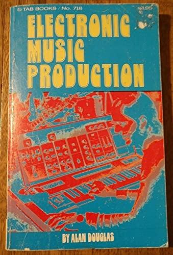 9780830637188: Electronic Music Production