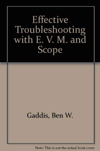 Effective troubleshooting with EVM & scope: Ben W Gaddis
