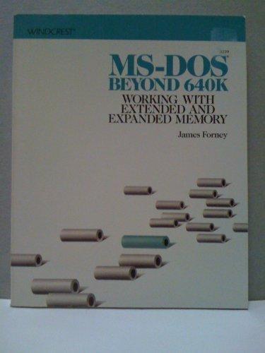 9780830637447: M.S.-DOS Beyond 640K