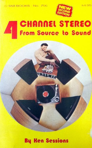 9780830637560: Four Channel Stereo: From Source to Sound