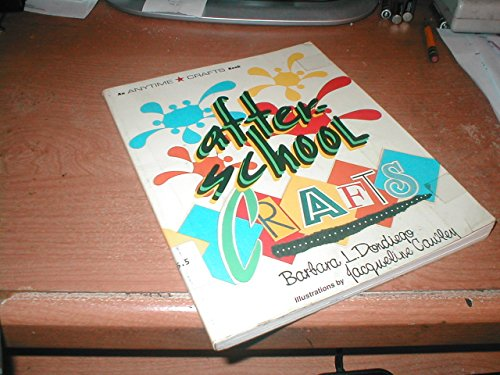 After-School Crafts (Anytime Craft Series): Barbara L. Dondiego;