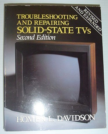 9780830638932: Troubleshooting & Repairing Solid-State Tvs,