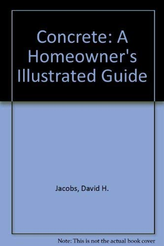 9780830639106: Concrete: A Homeowner's Illustrated Guide